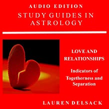 Study Guides in Astrology: Predictive Astrology: Love and Relationships: Indicators of Togetherness and Separation