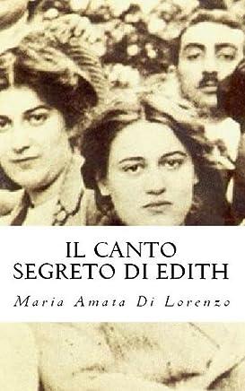 Il canto segreto di Edith (Amici dello Spirito Vol. 6)