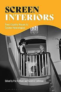 Screen Interiors: From Country Houses to Cosmic Heterotopias