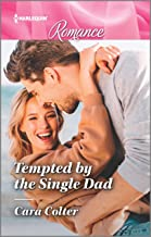 Tempted by the Single Dad (Harlequin Romance Book 4695)