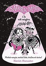 La Isadora Moon i la nit màgica (Grans històries de la Isadora Moon 2) (Catalan Edition)
