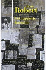 Les Rapports humains Format Kindle