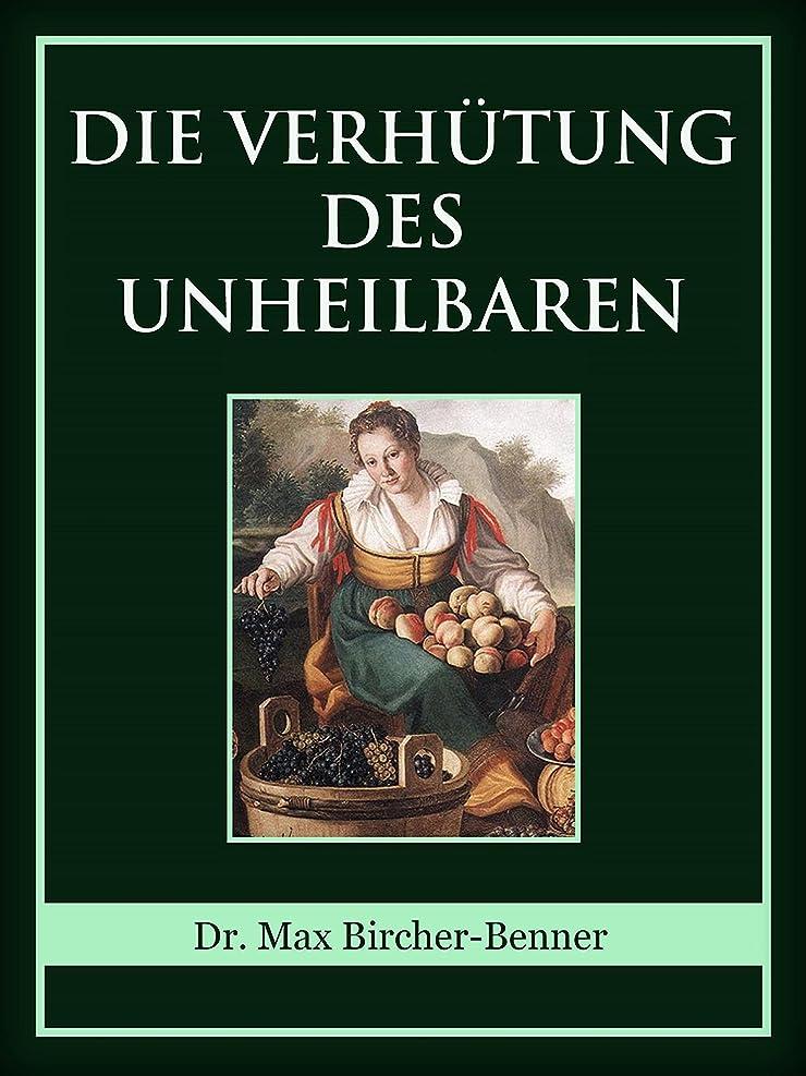 仮説ホット分注するDie Verhütung des Unheilbaren (German Edition)