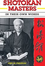 Shotokan Masters: In Their Own Words
