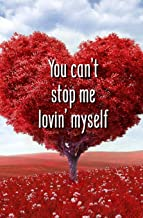 Best you can t stop me loving myself Reviews