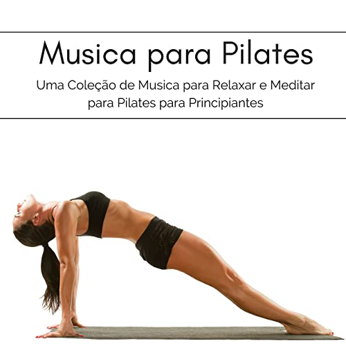Yoga e Pilates by My Pilates Workout on Amazon Music ...
