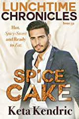 Lunchtime Chronicles: Spice Cake Kindle Edition