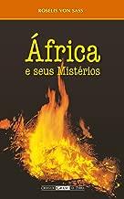 África e seus Mistérios (Portuguese Edition)
