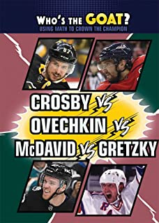 Crosby vs. Ovechkin vs. McDavid vs. Gretzky