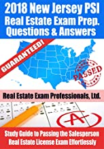 2018 New Jersey PSI Real Estate Exam Prep Questions and Answers: Study Guide to Passing the Salesperson Real Estate License Exam Effortlessly