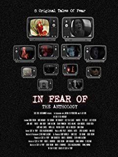 In Fear Of: The Anthology