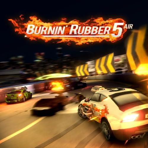 Burnin Rubber 5 Air