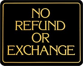 No Refund Or Exchange ~ Business Sign ~ Retail Store Policy Sign