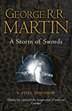A Storm of Swords: Steel and Snow: Book 3 Part 1 of a Song of Ice and Fire