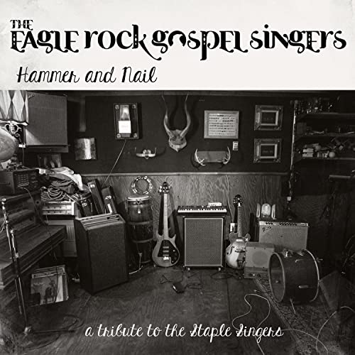 Hammer and Nail: A Tribute to the Staple Singers by The