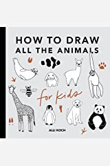 All the Animals: How to Draw Books for Kids Paperback