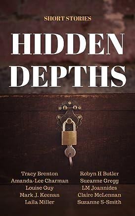 Hidden Depths: Free Short Stories (English Edition)