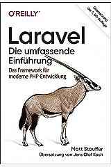 Laravel – Die umfassende Einführung: Das Framework für moderne PHP-Entwicklung (Animals) (German Edition) Format Kindle