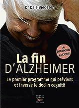 Livres La fin d'Alzheimer (Guides pratiques) PDF