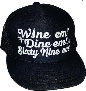 ThatsRad Wine Em Dine Em 69 Em Sex Snapback Mesh Trucker Hat Cap Black 14810d880e59