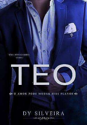 Teo (Série Avassaladores Livro 1)