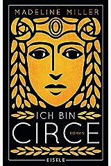 Ich bin Circe: Roman (German Edition) Kindle Edition