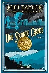 Les Chroniques de St Mary - tome 3 Une seconde chance (Roman) Format Kindle