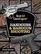 أفضل من Gun digest–المسدسات & مسدس التصوير