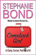 COMEBACK GIRL: part 4 of 6 (Kindle SIngle)