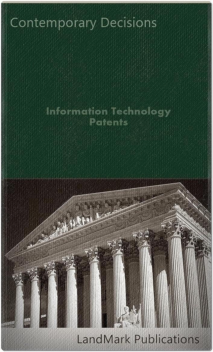 備品ピストルぼんやりしたInformation Technology Patents (Intellectual Property Law Series) (English Edition)