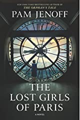 The Lost Girls of Paris Kindle Edition