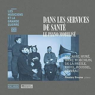 Dans les services de santé: le piano mobilisé (Les musiciens et la Grande Guerre, Vol. 23)