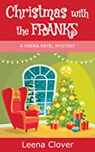 Christmas with the Franks (Meera Patel Cozy Mystery Series Book 5)