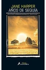 Años de sequía (Spanish Edition) Kindle Edition