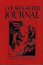 Cockfighter Journal