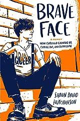 Brave Face: A Memoir Paperback