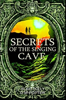 Secrets of the Singing Cave