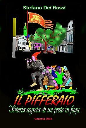 IL PIFFERAIO (Trucioli Vol. 2)
