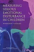 Measuring Serious Emotional Disturbance in Children: Workshop Summary
