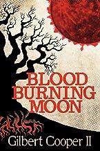 Blood Burning Moon
