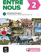 Entre nous. Per le Scuole superiori. Con e-book. Con espansione online: Entre nous 2. Livre de l'élève + Cahier d'activités + CD (Francés) Tapa ... d'exercises + CD (FLE NIVEAU ADULTE TVA 5,5%)