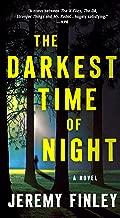 The Darkest Time of Night: A Novel