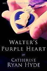 Walter's Purple Heart Kindle Edition
