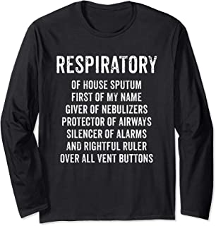 Respiratory House Sputum Giver Of Nebulizers Funny Therapy Long Sleeve T-Shirt
