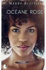 Océane Rose: Une femme, un destin - Malia Format Kindle