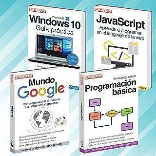 Pack 4 Libros: PROGRAMACION BASICA; MUNDO GOOGLE; JAVASCRIPT; WINDOWS 10 (Spanish Edition)