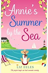 Annie's Summer by the Sea: The perfect laugh out loud romantic comedy (English Edition) Format Kindle