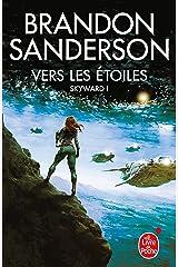 Vers les étoiles (Skyward, Tome 1) Format Kindle