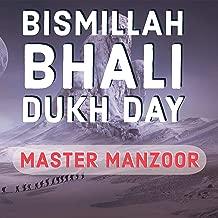 Bismillah Bhali Dukh Day