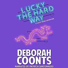 Lucky the Hard Way: The Lucky O'Toole Vegas Adventure Series, Book 7